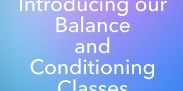 Introducing Balance & Conditioning Classes
